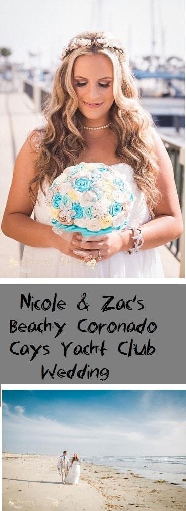 Nicole Amp Zacs Beachy Coronado Cays Yacht Club Wedding