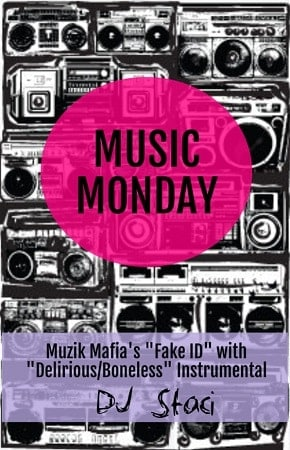 Music Monday – Fake ID with Delirious Instrumental