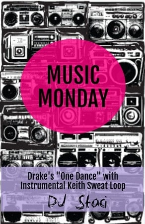 Music Monday – Drake