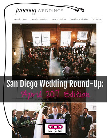April 2017 San Diego Wedding Round Up