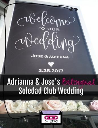 Bilingual Soledad Club Wedding