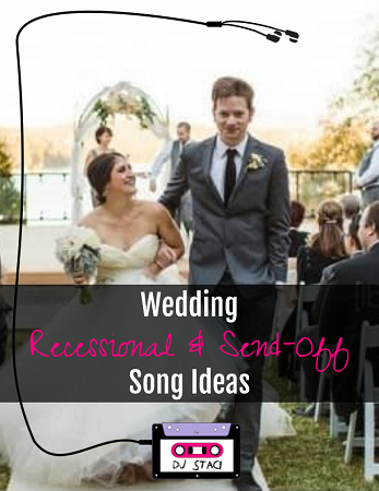 Wedding recessional send off song ideas san diego dj photo booth wedding recessional send off song ideas 1 junglespirit Gallery