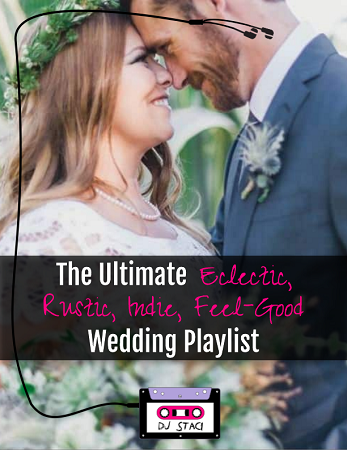 The ultimate eclectic rustic indie feel good wedding playlist the ultimate eclectic rustic indie feel good wedding playlist 1 junglespirit Image collections