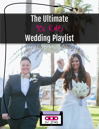 Ultimate 90s RB Wedding Playlist 1