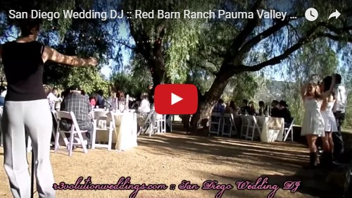 San Diego Wedding DJ Red Barn Ranch Pauma Valley
