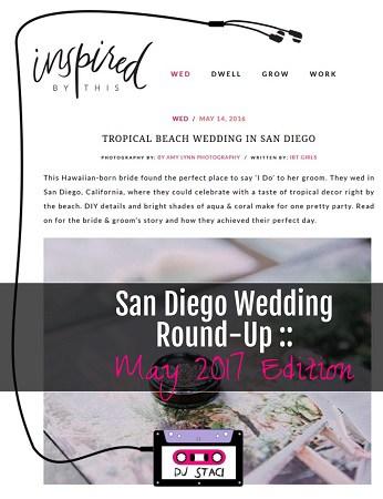 San Diego May Wedding Round Up May 2017