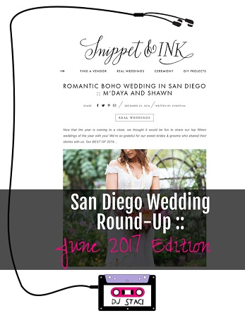 San Diego Wedding Round-Up :: June 2017 Edition