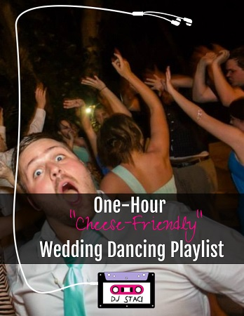 "One-Hour ""Cheese-Friendly"" Wedding Dancing Playlist"