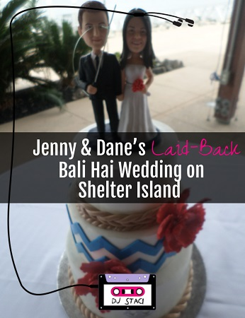 Jenny & Dane's Laid-Back Bali Hai Wedding on Shelter Island