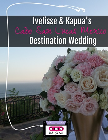 Ivelisse & Kapua's Cabo San Lucas Mexico Destination Wedding
