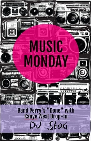 Music Monday – Band Perry