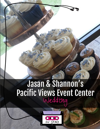 Jasan & Shannon's Pacific Views Event Center Wedding (Seaview Room)
