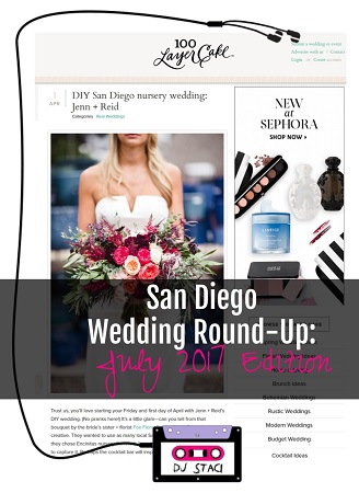 San Diego Wedding Round Up July 2017
