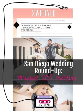 San Diego Wedding Round-Up :: August 2017 Edition