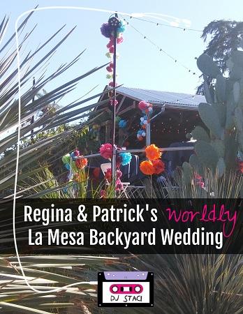 Regina U0026 Patricku0027s Worldly La Mesa Backyard Wedding. Of All The San Diego  ...