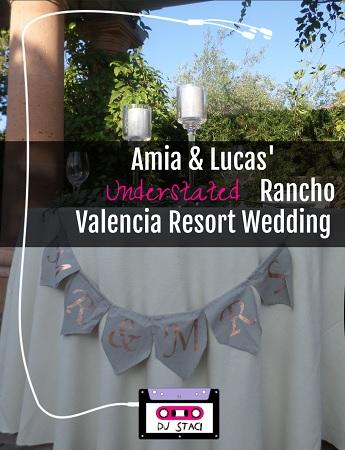 Rancho Valencia Resort wedding - San Diego DJ Staci 1