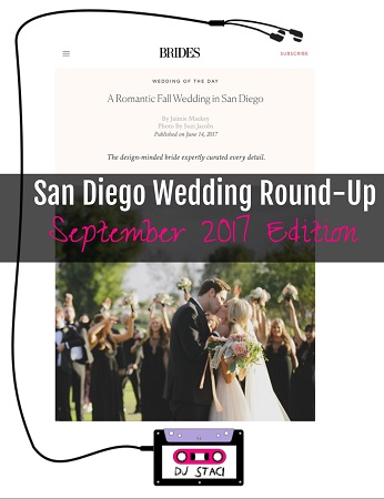 San Diego Wedding Round-Up :: September 2017 Edition