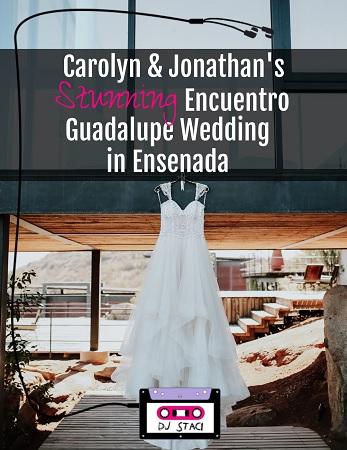 Encuentro Guadalupe Wedding Boda - Ensenada p