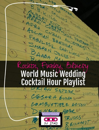 Wedding playlists archives san diego dj photo booth rockin funky bluesy world music wedding cocktail hour playlist junglespirit Gallery