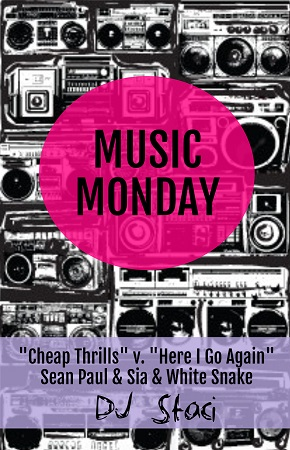 Music Monday - San Diego DJ Staci - Here I Go Again Cheap Thrills