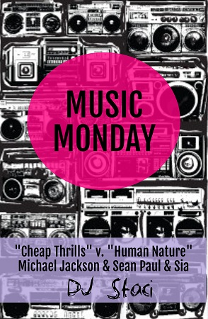 Music Monday - San Diego DJ Staci - Human Nature Cheap Thrills