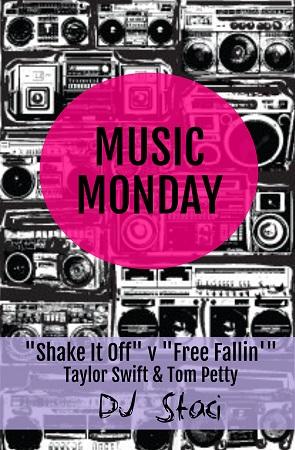 "Music Monday – ""Shake It Off"" v. ""Free Fallin"" – Taylor Swift, Tom Petty - San Diego DJs & Photo Booth"