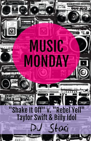 Music Monday - San Diego DJ Staci - Shake It Off Rebel Yell