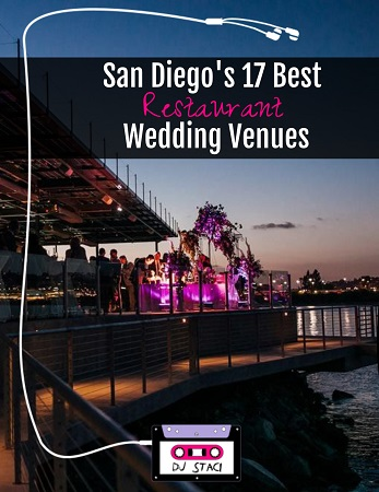 San Diego Best Restaurant Wedding Venues