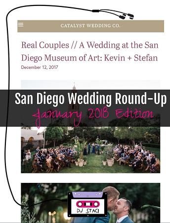 San Diego Wedding Round-Up :: January 2018 Edition - San Diego DJs & Photo Booth