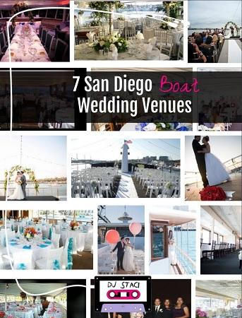 7 San Diego Boat Wedding Venues - San Diego DJs & Photo Booth