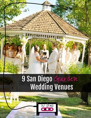 9 san diego garden wedding venues san diego dj photo booth san diego garden wedding venue list dj staci junglespirit Image collections