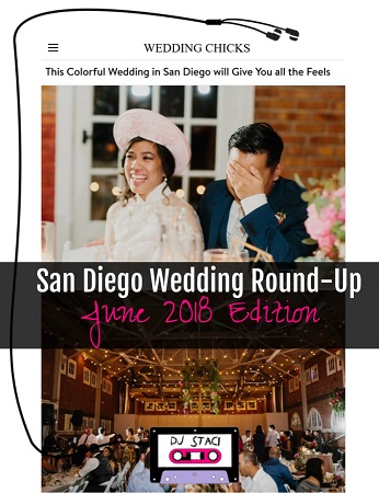 San Diego Wedding Round-Up :: June 2018 Edition - San Diego DJs & Photo Booth